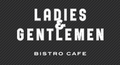 【LADIES & GENTLEMEN Bistro cafe】のロゴ